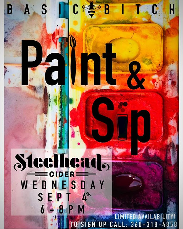 Get in touch with us or Paige Woods @nomadder.what to get signed up for our next basic bitch paint and sip! Spots are limited so act fast to lock in your spot! #steelheadcider #paintandsip #basicbitch