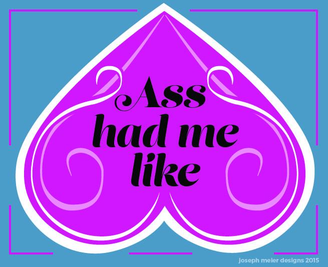 Ass had me ecard-01.jpg