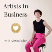 Katya Sarmiento Reach and Make Millions on Artists In Business Podcast with Alexis Fedor
