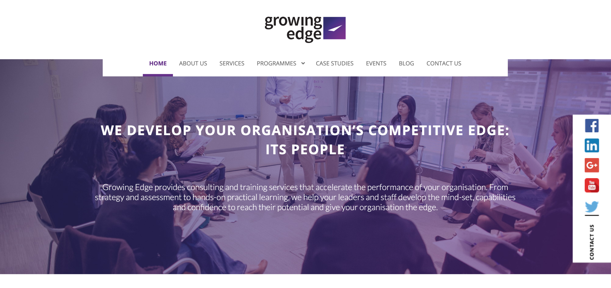 About the Website Copywriting Project - Growing Edge, a consulting and training services organisation, engaged my Website Copywriting Services for the revamp of their site. As the Digital Copywriter on the project, I was involved from project kickoff, working with the team to develop the messaging and website content as well as layout and user experience journey.