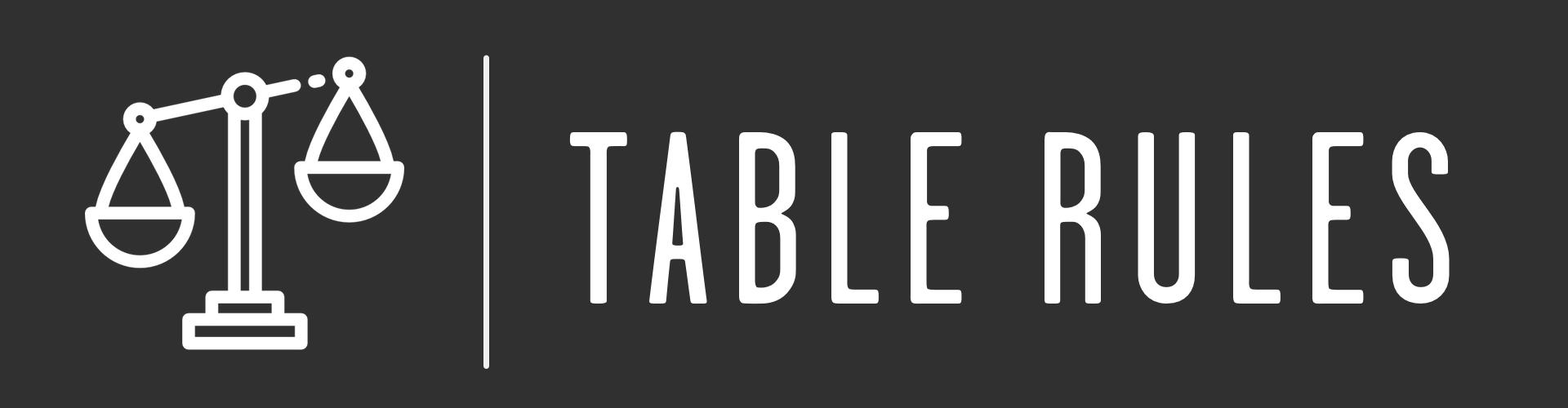 header - table rules.jpg
