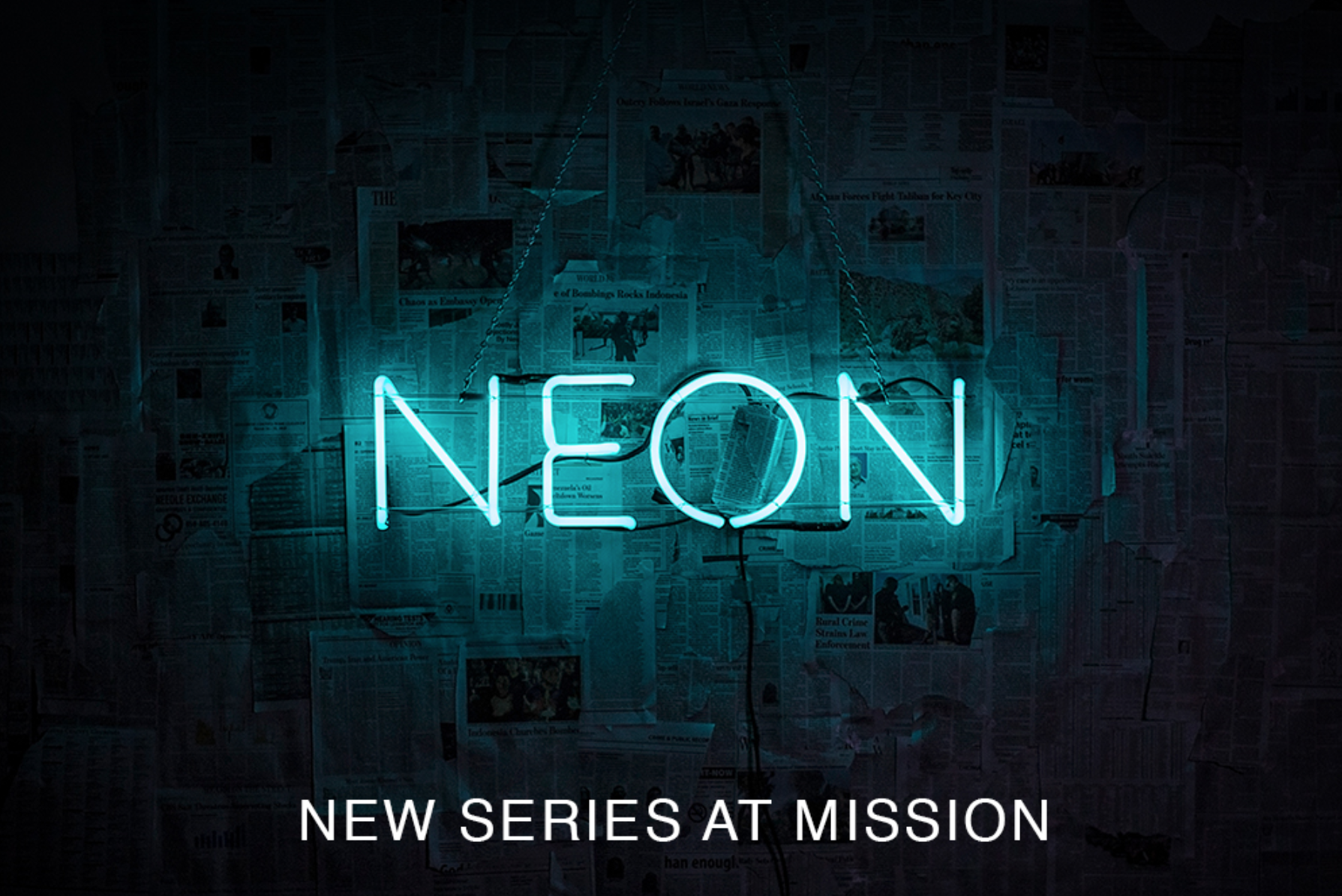 Neon: Nehemiah — Mission Church