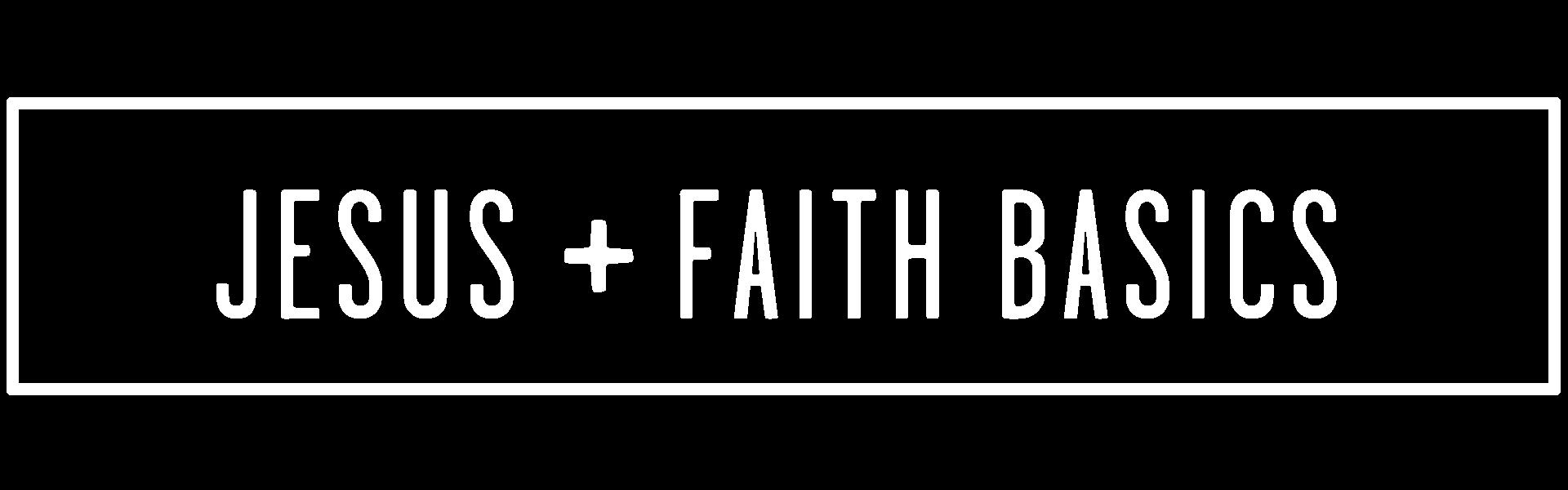 GROUP STUDY PLANS - headers - JESUS + FAITH BASICS.png