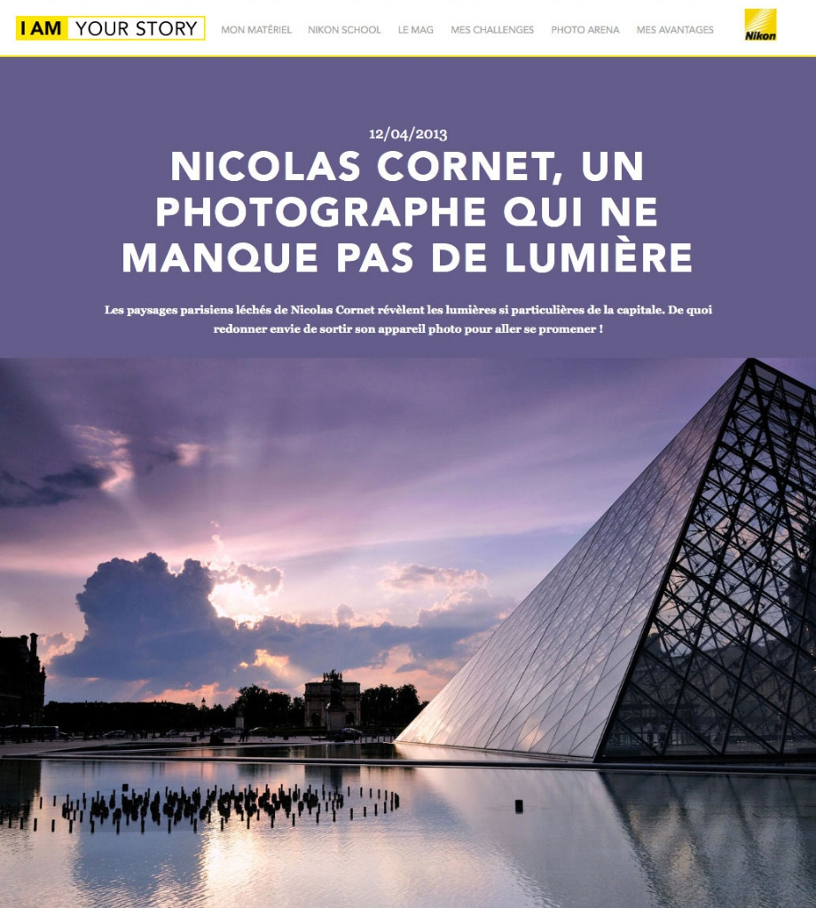 """Feature by Nikon   for the release of my book """"Lumières sur Paris"""" in 2013. Careful, it's in french."""