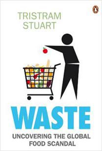 Waste_uncoveringtheglobalfoodscandal