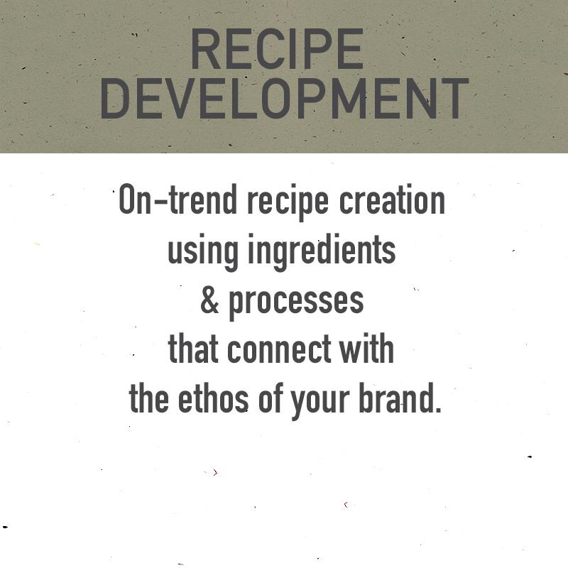 on trend recipe development, branded recipe development, brand ethos, recipe creation, chef made recipes