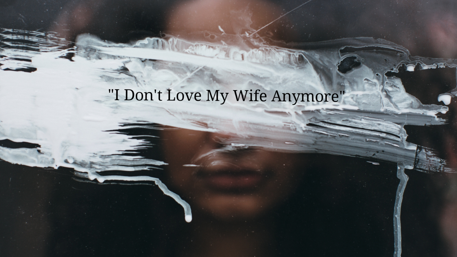 dont-love-my-wife