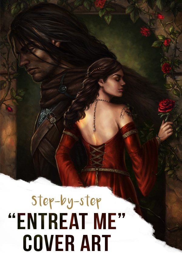 Step-by-step guide from illustrator Louisa Gallie on creating the cover artwork for Entreat Me (author Grace Draven)