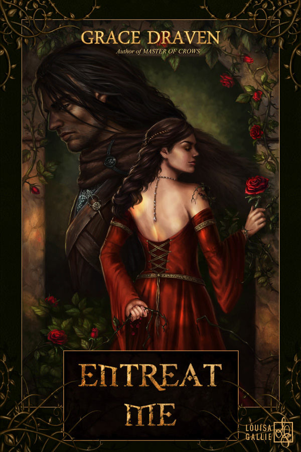 Cover art for Entreat Me by Grace Draven. Illustrated by Louisa Gallie.