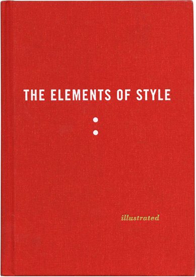 The Elements of Style      –William Strunk Jr. & E.B. White  **Illustrated by Maira Kalman    The Elements of Style is unarguably a classic. Many of us  have this one tucked into our shelves already. If you do, take it out, blow off the dust, and give it another read. But if you  don't  have it hiding somewhere between your stacks of LOTR and Jane Austen books, buy it here on  Amazon . I've linked to the illustrated version by Maira Kalman because–well–it's just  fun!   If you're too much of a grown up for that, feel free to  find your own, picture-less copy.  The Elements of style is informative, entertaining, and rife with useful points, such as:  • Words and letters commonly misused • Do not construct awkward adverbs • Do not use dialect unless your ear is good