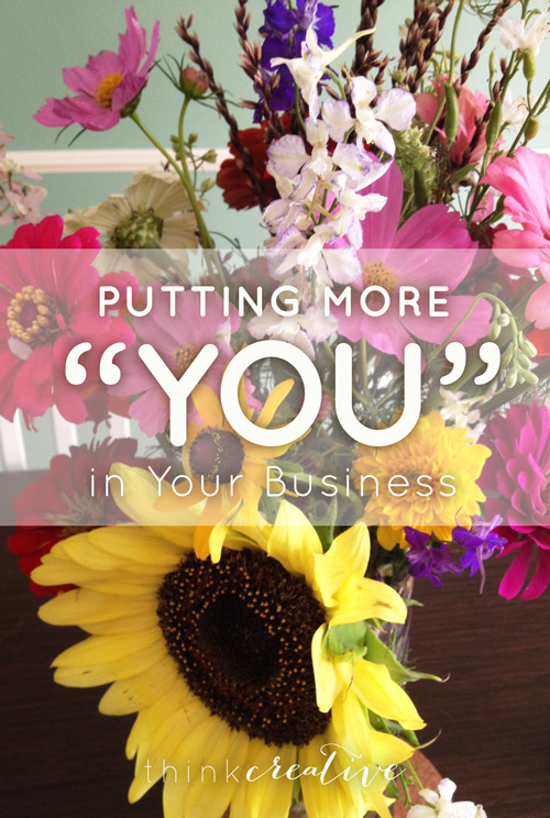 """Putting More """"You"""" in Your Business     Think Creative"""