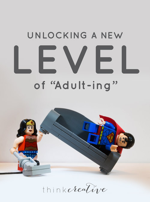 """Unlocking a New Level of """"Adult-ing""""     Think Creative"""