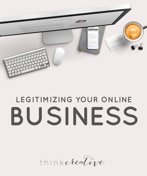 Legitimizing Your Online Business     Think Creative