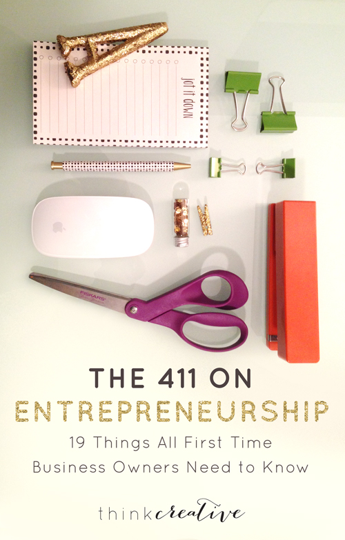 The 411 on Entrepreneurship: 19 Things All First Time Business Owners Need to Know