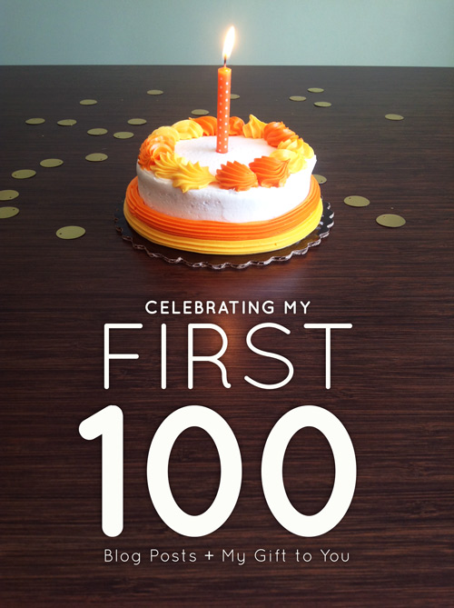 Celebrating My First 100 Blog Posts + My Gift to You  |  Think Creative