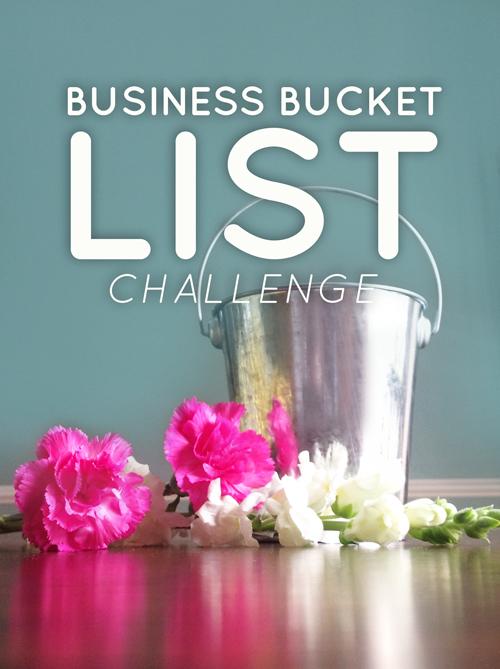 Business Bucket List Challenge
