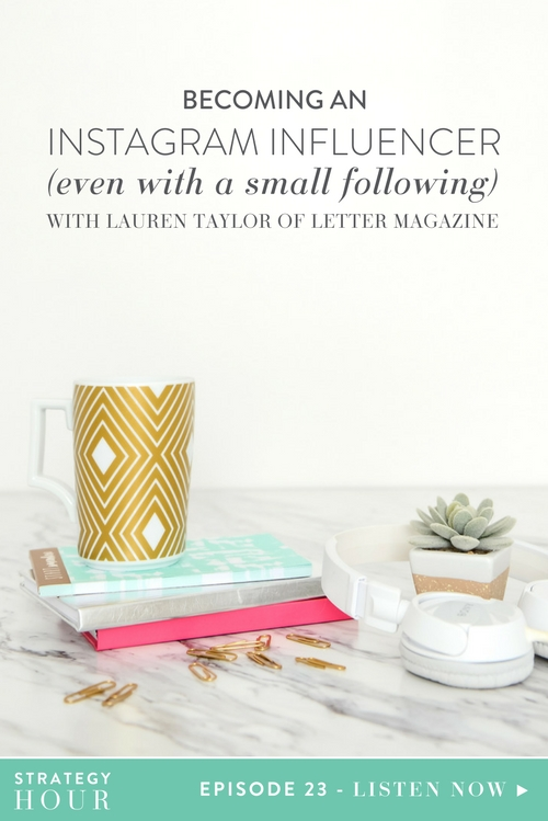 "Today on the podcast we get to chat with Lauren Taylor of Letter Magazine (*please note, in the actual podcast, you will hear us refer to it's former name ""Trend Magazine"") — and she is such a sweetheart! We have known her for almost a year now, and have been following her and everything she does with her magazine. We are absolutely thrilled to see her growth and all of the amazing accomplishments she has had in such a short time. We dive into the super sexy topic of becoming an Instagram influencer. We get a ton of questions about this from many people wanting to incorporate being an influencer into their brands.  