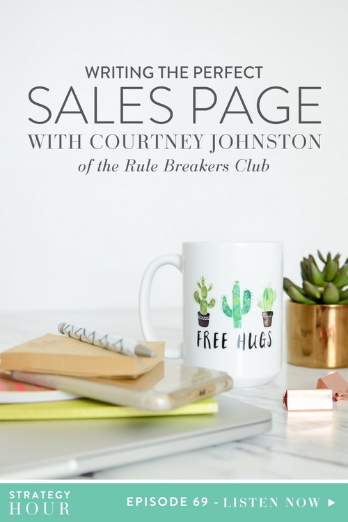 Today on the podcast, you are meeting one of our favorite people. Courtney Johnston is here from the Rule Breaker's Club. We love Courtney because she cuts right to the meat, just like we do, so you can be guaranteed that this is an absolutely no-fluff episode. Courtney is the go-to person for all things sales copy and we are so excited for you to hear all the amazing things she has to share about how to create and sell your signature services.  |  The Strategy Hour  |  Think Creative Collective