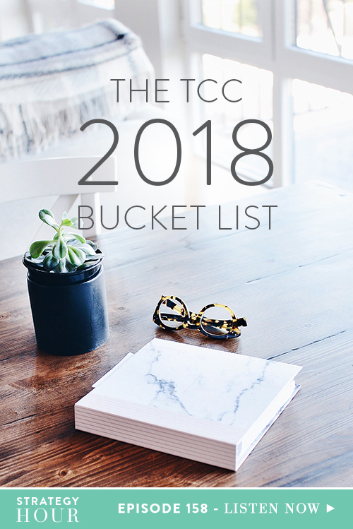 Today, we are going over our 2018 TCC bucket list. Yep, that's right. We are confirming our 2018 dreams it into the world so you can hopefully be inspired and hold us accountable to make it happen! This is part of our affirming process, creating a vision for what is to come. After this episode, we want to challenge you to go and write down the things your heart desires for 2018.  |  The Strategy Hour  |  Think Creative Collective