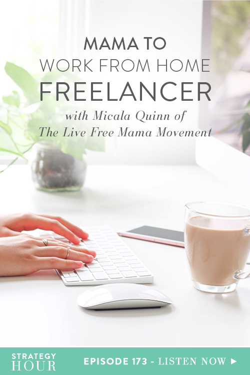 Today on the show, we welcome Micala Quinn. Micala is a wife, mom, teacher, lifelong learner and founder of The Live Free Mama Movement. She helps moms launch their freelance business using the skills they already have so they can have more freedom, flexibility and financial stability. Our lives were very similar to Micala's since she had worked for a bit, started freelancing from home and then started a business. A lot of moms want to work from home in the freelance world, but don't know where to start. It can be daunting and overwhelming, but not if you know where to start.  |  The Strategy Hour  |  Think Creative Collective