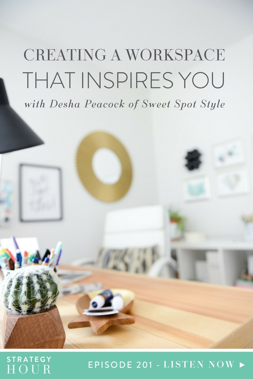 Today on the podcast we have Desha Peacock. Desha is an international retreat leader, lifeSTYLE Design Coach and the Founder of Sweet Spot Style. Desha works with creative entrepreneurial women to upgrade their lifestyle and live fully in their sweet spot. She is also the author of Create The Style You Crave and Your Creative Workspace. Today on the podcast we are diving into how to create a work environment that inspires you. | The Strategy Hour Podcast | Think Creative Collective