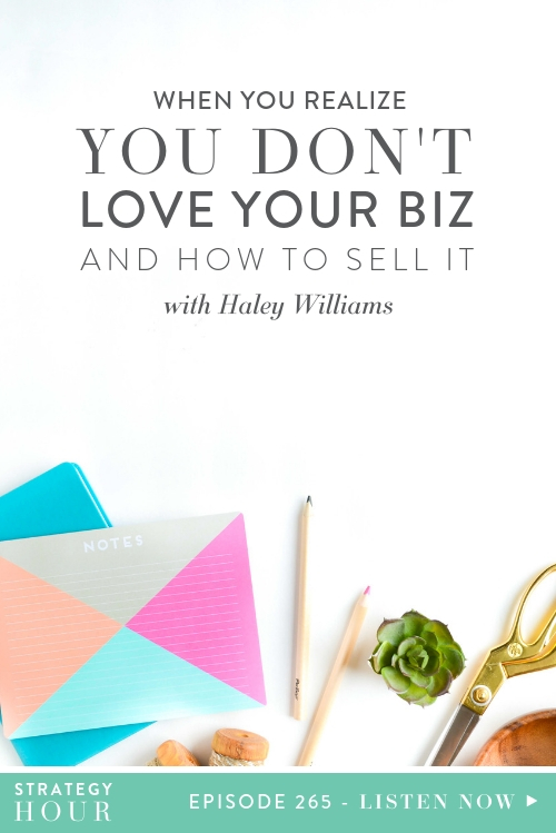 Welcome back to the The Strategy Hour everybody. We hope you are excited about today's episode because we sure are! Today we are chatting with Haley Williams about selling a business when you realize that you might not love what you are doing. This is an experience Haley had with a project she had been running for the last seven years only a few months ago!  |  The Strategy Hour Podcast  | Think Creative Collective