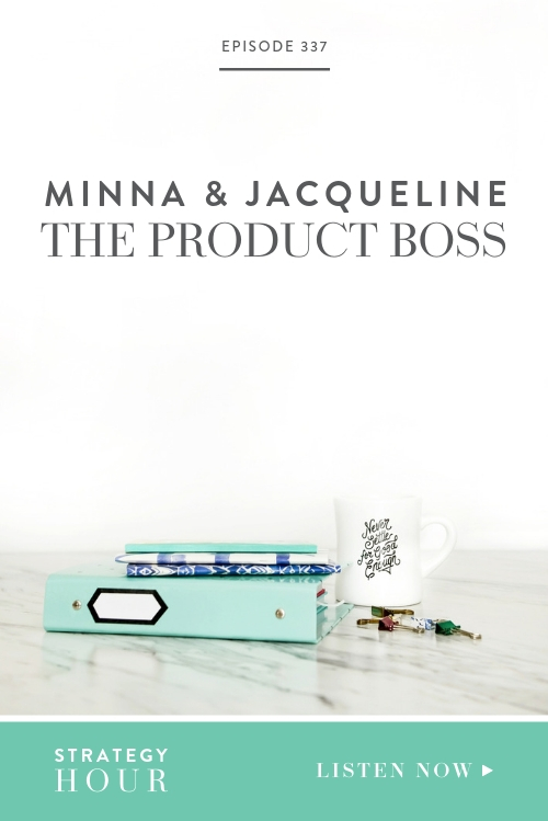 We are so happy to welcome the combined force behind the The Product Boss Podcast, Jacqueline and Minna! Through their show, they teach business owners how to grow product-based businesses with strategies and a strong community. Each of them have their own business as well and have taken their personal work into their joint venture, offering their expertise as a great service to other creatives out there!  |  The Strategy Hour  | Boss Project