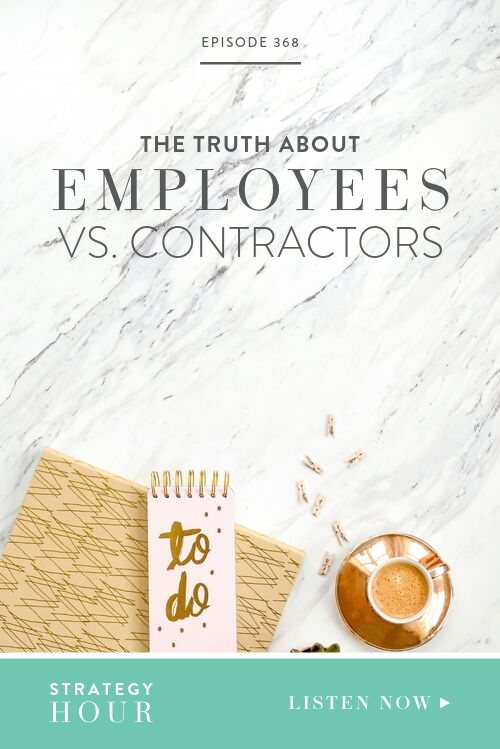 On today's episode, we want to talk about all the things to think about before hiring an employee, because the truth is, it is very different and a much bigger responsibility than working with a contractor.  |  The Strategy Hour Podcast  |  Boss Project