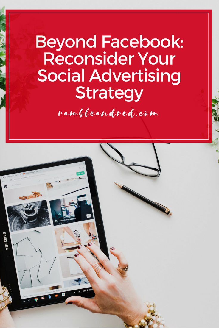 What's beyond Facebook ads? Should you think about advertising on Pinterest, LinkedIn, Twitter, Reddit, and Instagram?