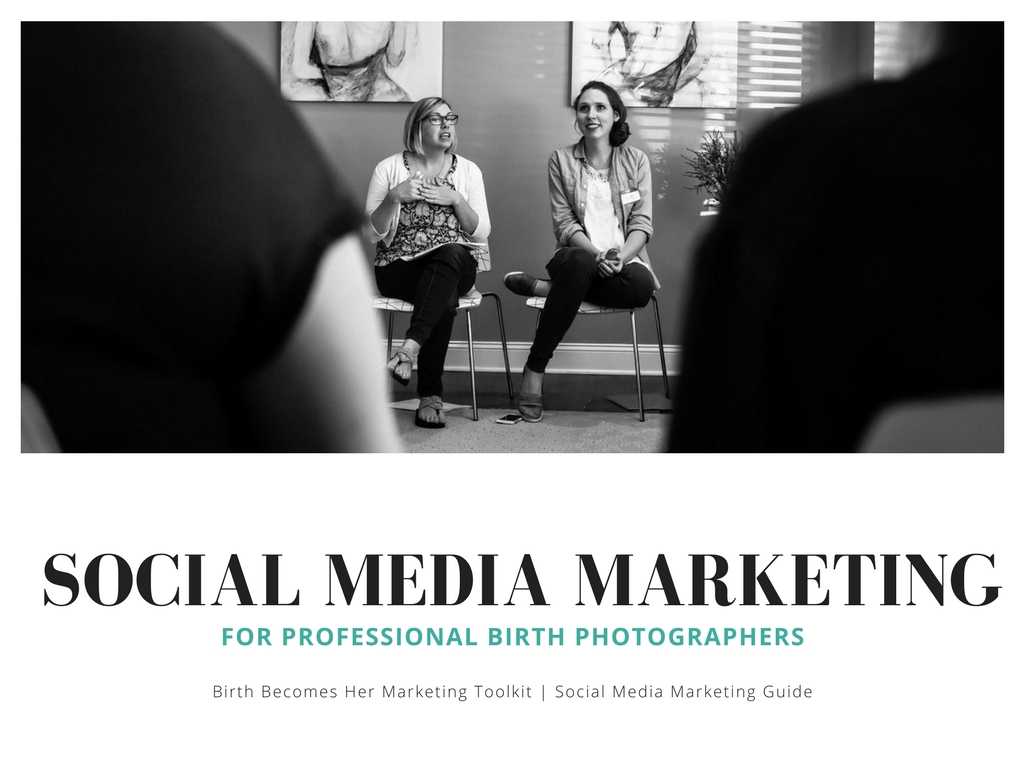 The Birth Becomes Her Social Media Marketing Toolkit will help you know how to effectively use Facebook and Instagram to grow your birth photography business.