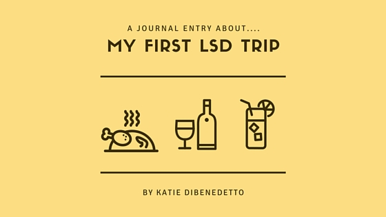 A #Journal Entry About My First #LSD Trip | CockandCrow.com #acid #writing #blog #backstreetboys