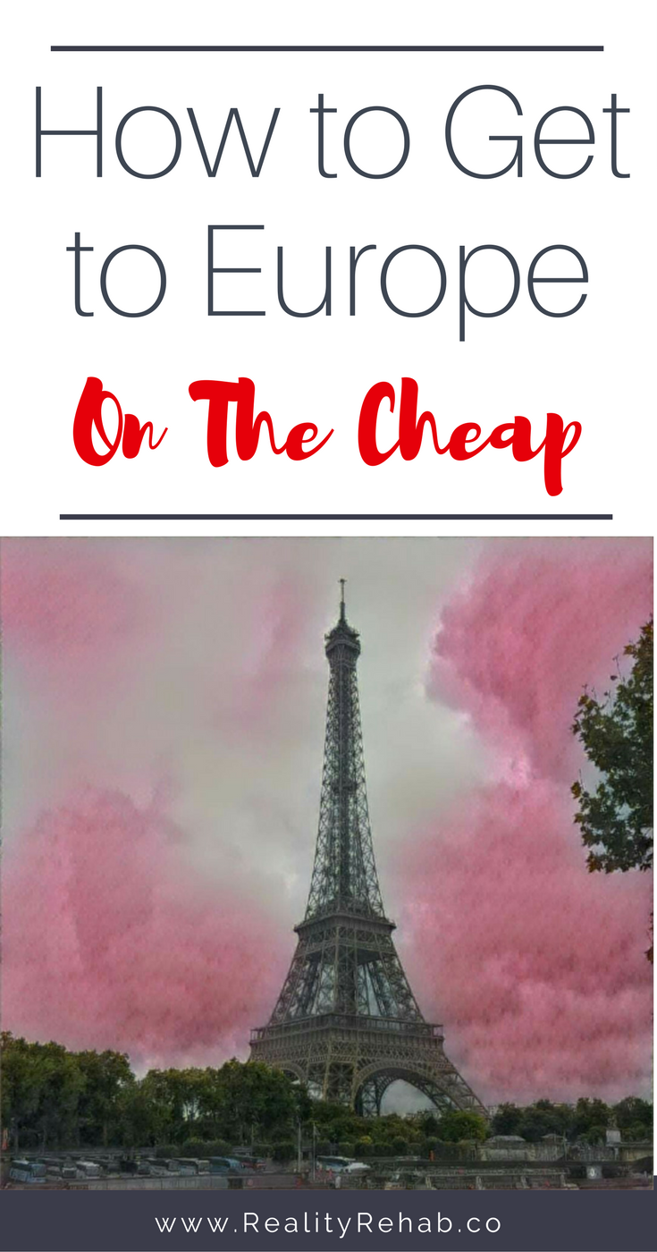 How to Get to Europe on the Cheap | Cock & Crow Blog #travel #europe #budget #guide