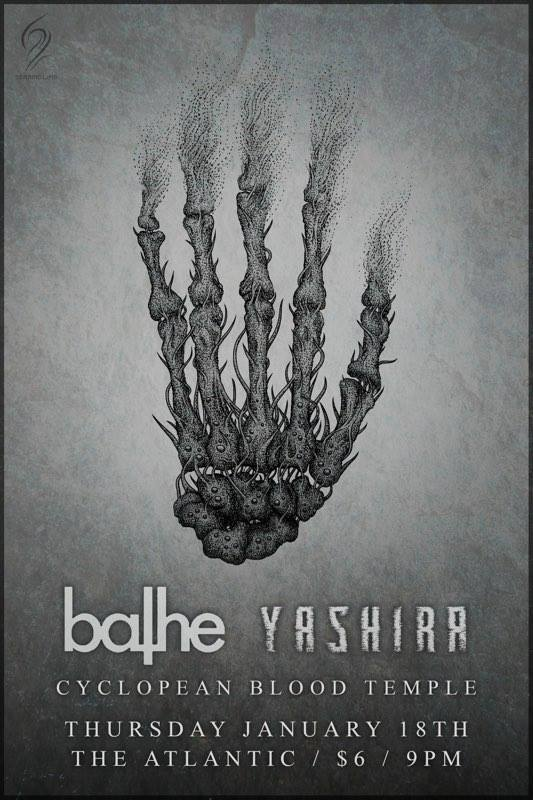 Thursday night 3 band banger!   Yashira  (Jacksonville)  https://yashira.bandcamp.com/    Bathe  (Columbia, South Carolina)  https://batheus.bandcamp.com/album/ornothopsieism-in-seven-movements    Cyclopean Blood Temple  (Gainesville newbies)  $6  Show at 10 p.m.