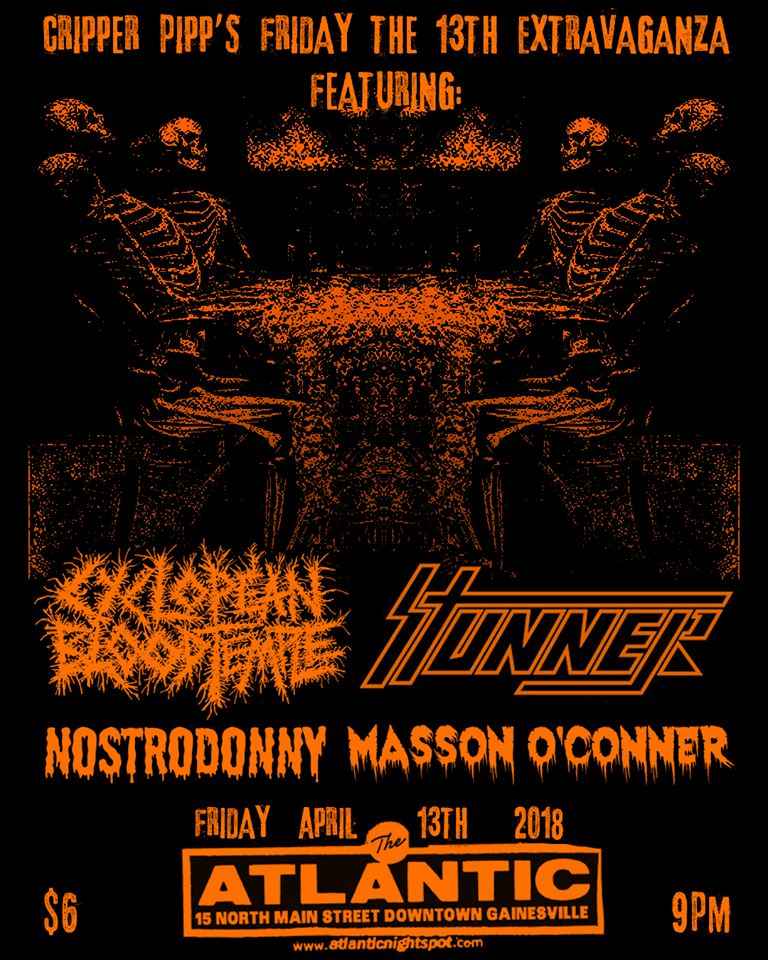 Heavy Metal, Hardcore, & Hip-Hop! We got a sampler of Gainesville's finest. Let's buck!  Stunner: https://stunnernwothm.bandcamp.com/  Nostrodonny: https://nostrodonny.bandcamp.com/releases  Masson O' Connor: https://soundcloud.com/hawknificent/tracks   Cyclopean Blood Temple   $6 Keep your Friday the 13th spooky AF