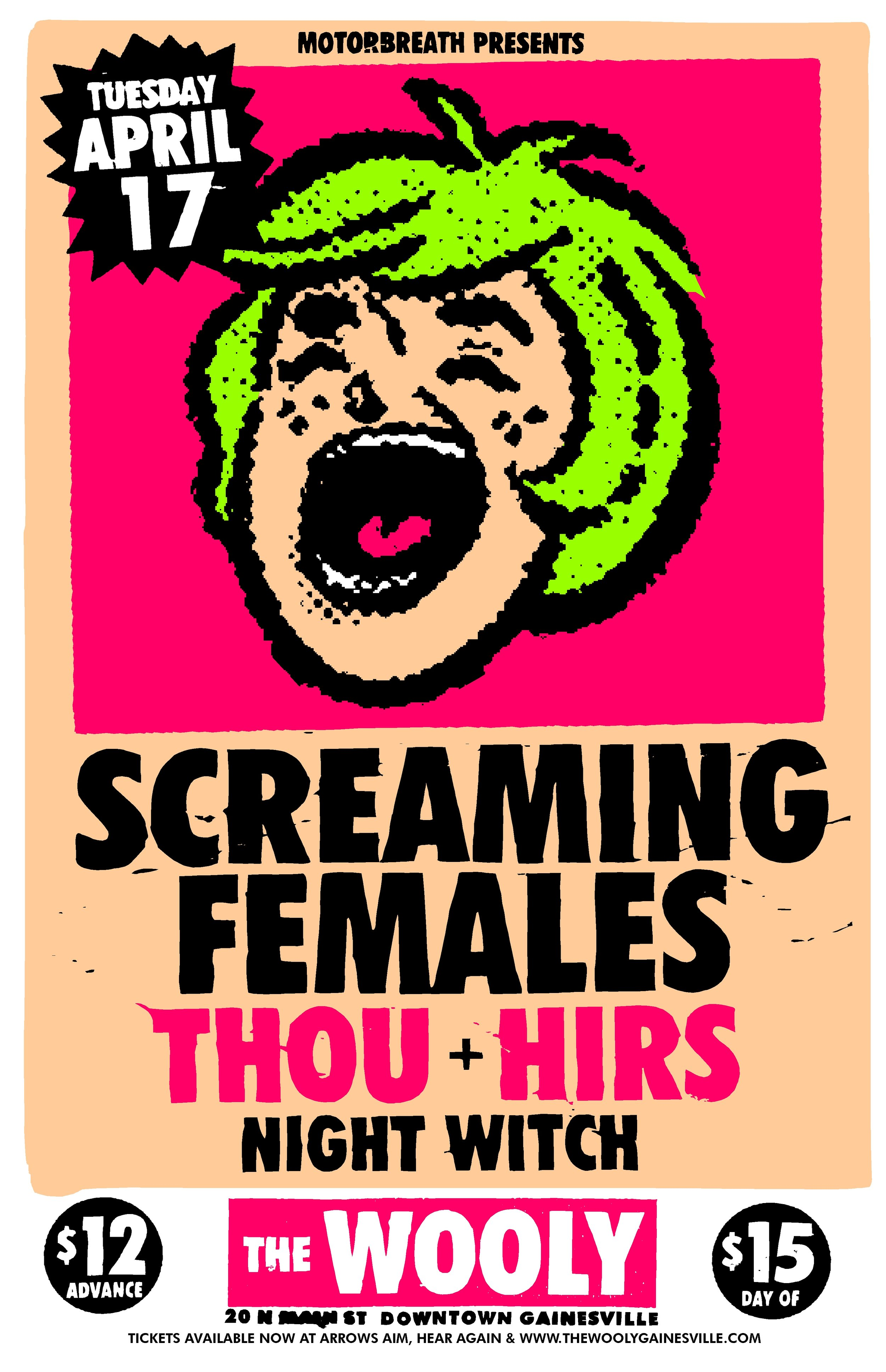 Tuesday, April 17 Motorbreath Presents:   Screaming Females   https://screamingfemales.bandcamp.com/   Thou   https://thou.bandcamp.com/    HIRS   https://hirs.bandcamp.com/    Night Witch   https://nightwitchfl.bandcamp.com/   Doors at 8pm  $12adv/$15dos You can also buy tickets at these fine local outlets: Arrow's Aim Records & Hear Again Records  ------------------------------- Formed in New Brunswick, NJ in 2005, Screaming Females is Marissa Paternoster (guitar, vox), Mike Abbate (bass), and Jarrett Dougherty (drums). Over six albums and more than a decade of music making, the band has remained deeply individual and steadfastly DIY. They have also grown into one of the most dynamic and devastating touring bands going today.  Out February 23rd, All At Once, is the trio's most expansive and imaginative work to date -- a double LP that swings between surreal miniatures and and solo-heavy sprawl. Concision takes a backseat to experimentation, with arrangements meant to evoke the energy and spontaneity of their live shows. It's music built across a timeline that's longer than our internet-enhanced moment typically tolerates and a testament to the band's dedication and perseverance.