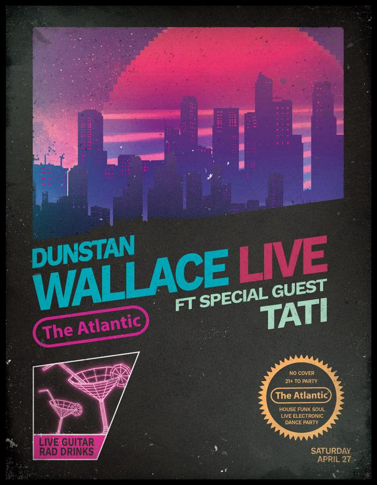 Dunstan Wallace (Live) featuring special guest Tati❗️  🎸 House / Funk / Soul ⏤ Live Electronica Dance Party 🎟 No cover ⏤ 21+ to party 🔁 Fully connected to the alley and  Arcade Bar