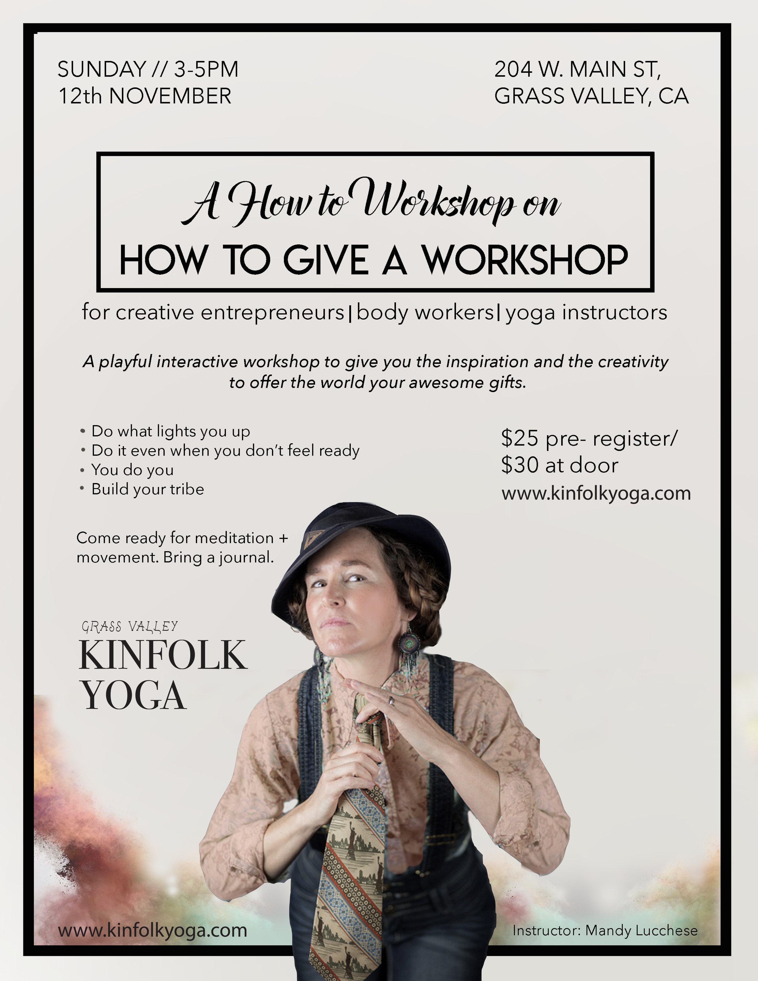 How to give a Yoga Workshop/class Nevada City Mandy Lucchese