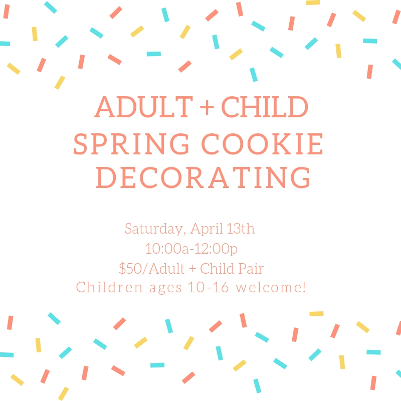 Copy of Adult + Child Spring Cookie Decorating.jpg