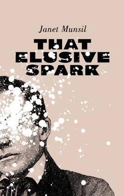 That Elusive Spark