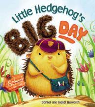 Hedgehog Big Day.JPG
