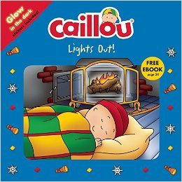Caillou: Lights Out! (9782897182038)