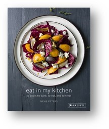 General Cooking - Eat in My Kitchen: To Cook to Bake to Eat and to TreatBy Peters, Meike9783791382005 | Prestel