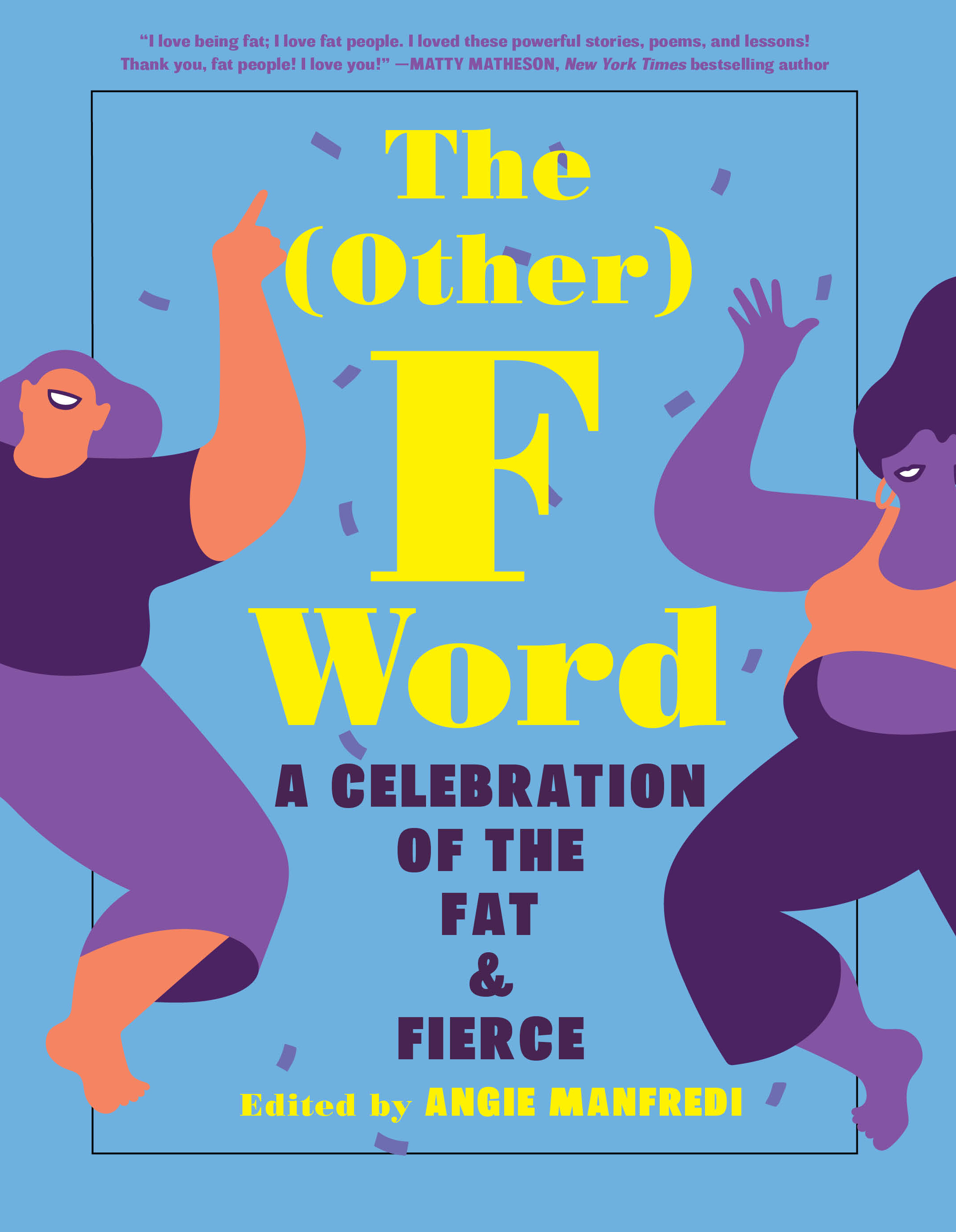 The (Other) F WordAngie Manfredi - This dazzling collection of art, poetry, essays, and fashion tips is meant for people of all sizes who desire to be seen and heard in a culture consumed by a narrow definition of beauty. By combining the talents of renowned fat YA and middle-grade authors, as well as fat influencers and creators, The (Other) F Word offers teen readers and activists of all ages a tool for navigating our world with confidence and courage.Read more here »