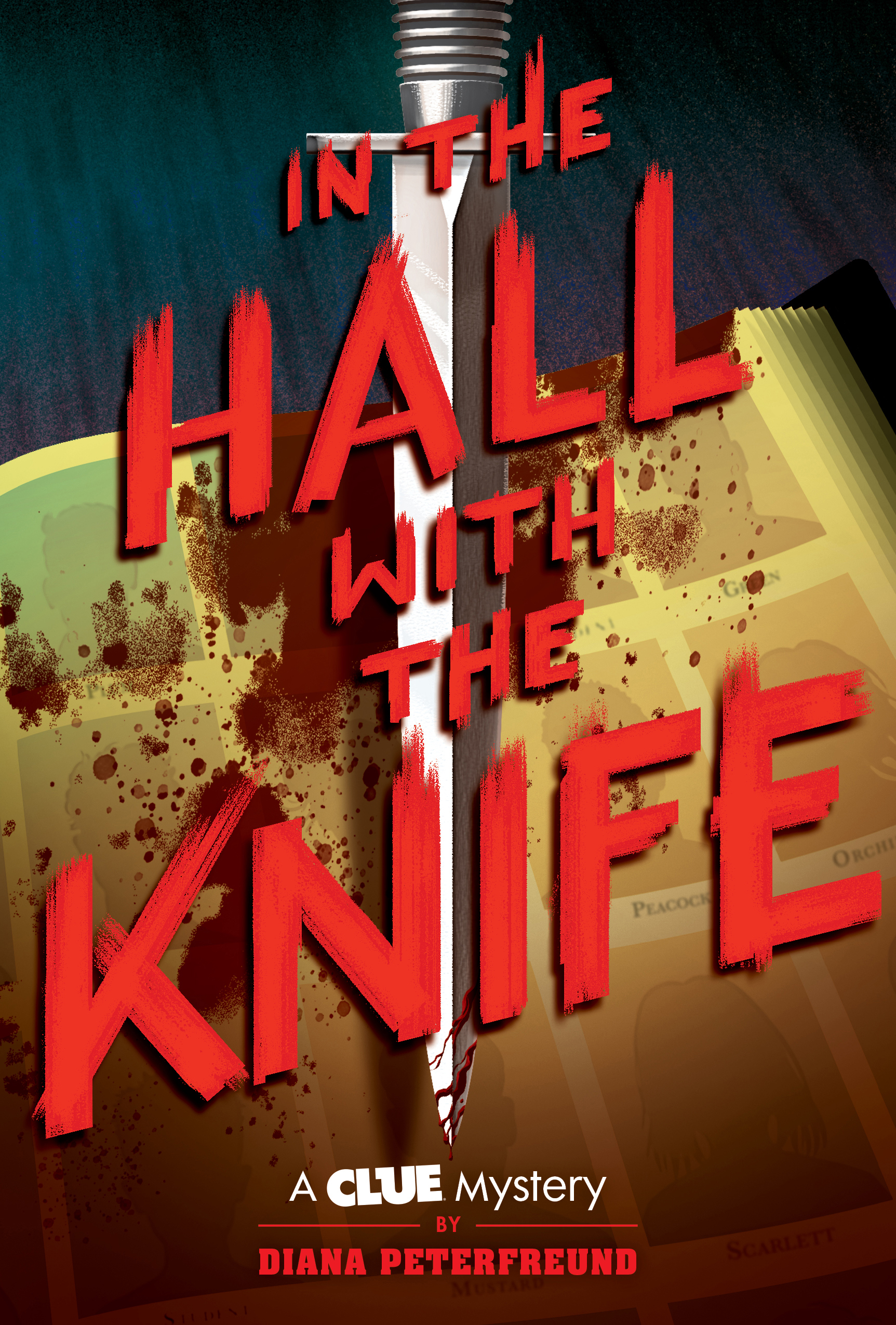 """In the Hall with the KnifeDiana Peterfreund - When a storm strikes at Blackbrook Academy, an elite prep school nestled in the woods of Maine, a motley crew of students—including Beth """"Peacock"""" Picach, Orchid McKee, Vaughn Green, Sam """"Mustard"""" Maestor, Finn Plum, and Scarlet Mistry—are left stranded on campus with their headmaster.Read more here »"""