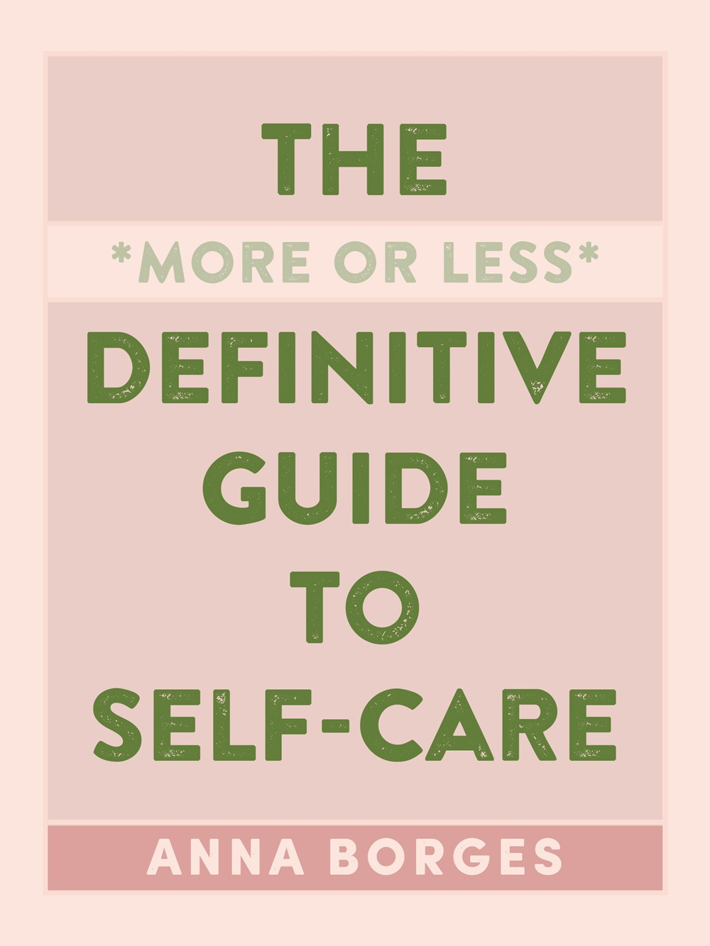 """The More or Less Definitive Guide to Self-CareAnna Borges - The go-to guide for self-care—an A to Z, mental health–centric handbook from asking for help to catching some zzz's.Formerly at BuzzFeed, Borges helped popularize the self-care movement in the first place, and her book distills the """"self-care internet"""" into an A to Z list with over 200 entries—from soul-searching prompts to simple pick-me-ups. Readers can tailor their own routines by choosing among Borges's strategies, which cover four distinctive realms of self-care: physical, mental, social, and spiritual.Read more here »"""