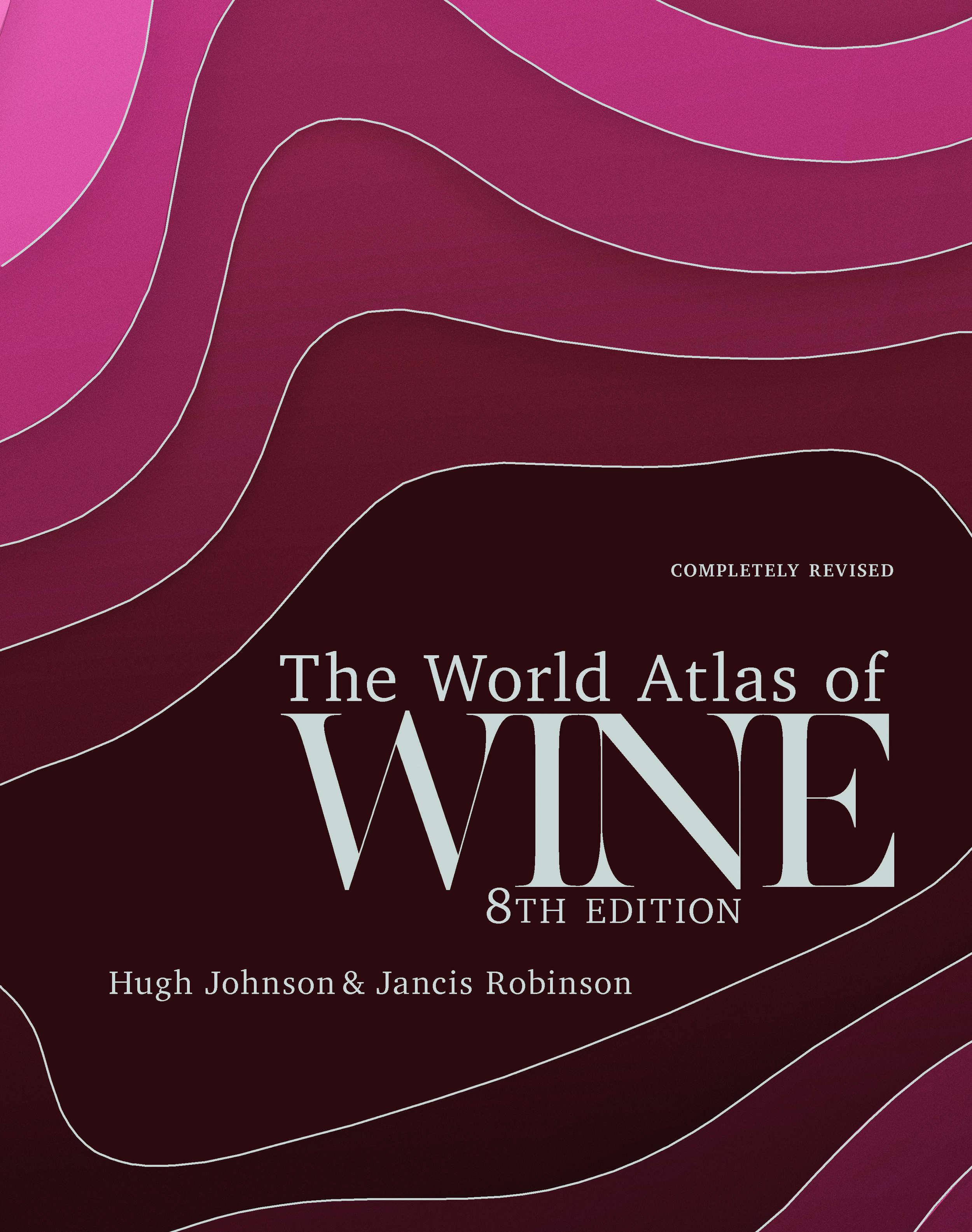 The World Atlas of Wine, 8th Edition - Few wine books can be called classic, but the first edition of The World Atlas of Wine made publishing history when it appeared in 1971. It is recognized by critics as the essential and most authoritative wine reference work available. This eighth edition will bring readers, both old and new, up to date with the world of wine.Octopus Books, Oct. 1, 2019.Read more here »