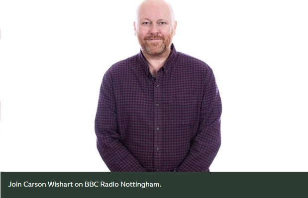 BBC Radio Notingham's Carson Wishart