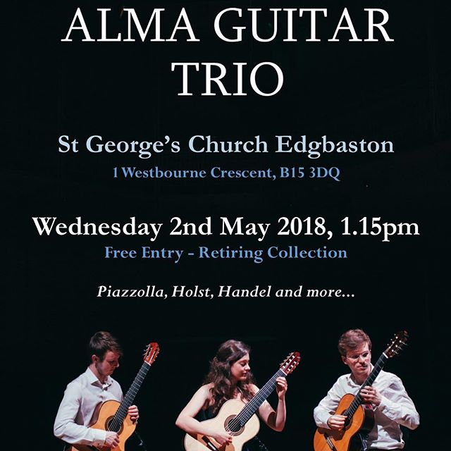 If you're about in Birmingham today, we'd love to see you at St George's, Edgbaston - 1.15pm! 😃 #almagt #tour #classicalguitar #ensemble #birmingham #music #guitar #trio