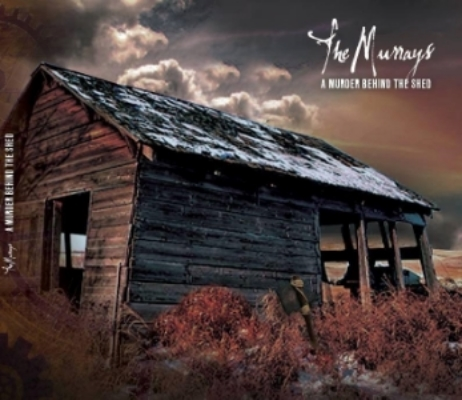 The Murrays - A Murder Behind The Shed