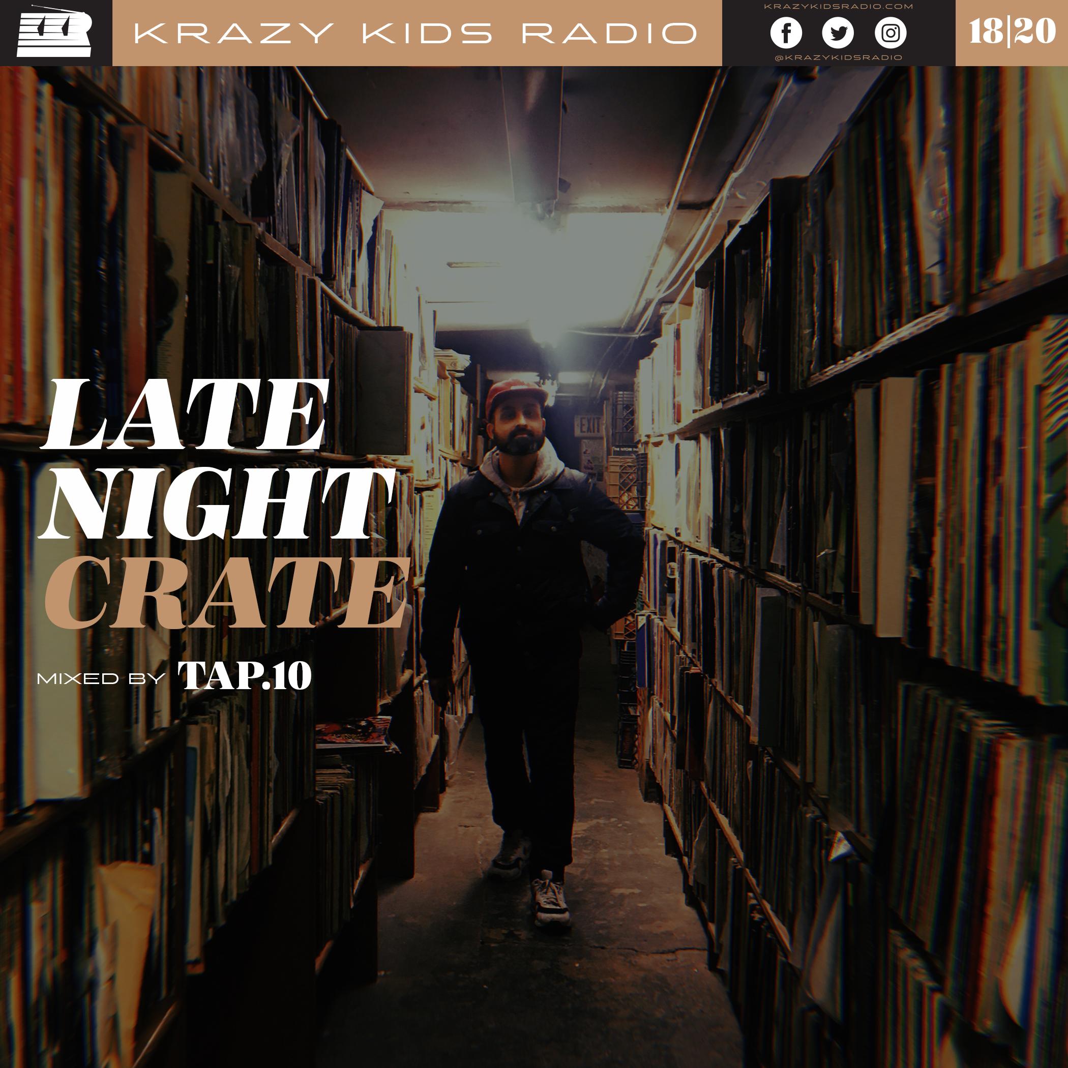 LATE NIGHT CRATE — KRAZY KIDS RADIO